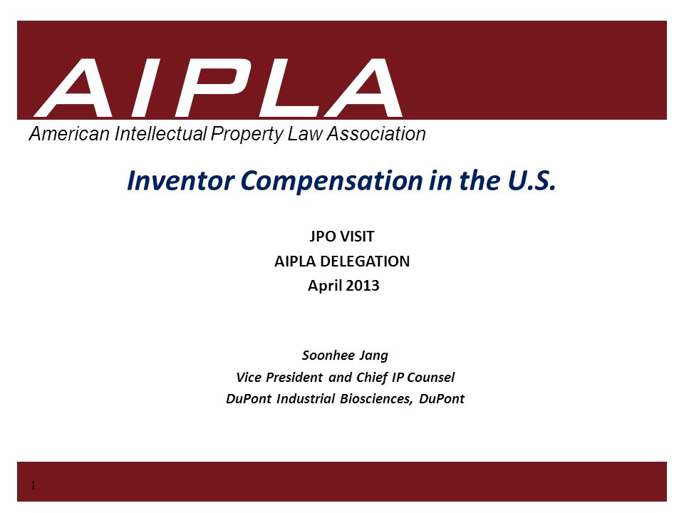 1 1 AIPLA Firm Logo American Intellectual Property Law Association Inventor Compensation in the U.S.