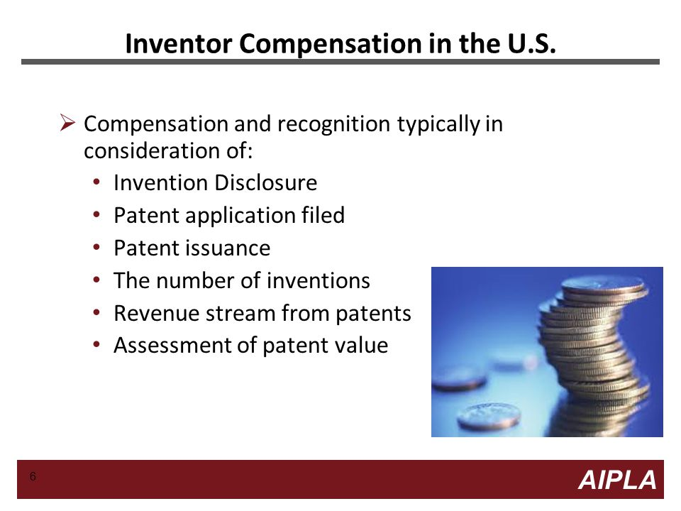 6 6 AIPLA Firm Logo Inventor Compensation in the U.S.