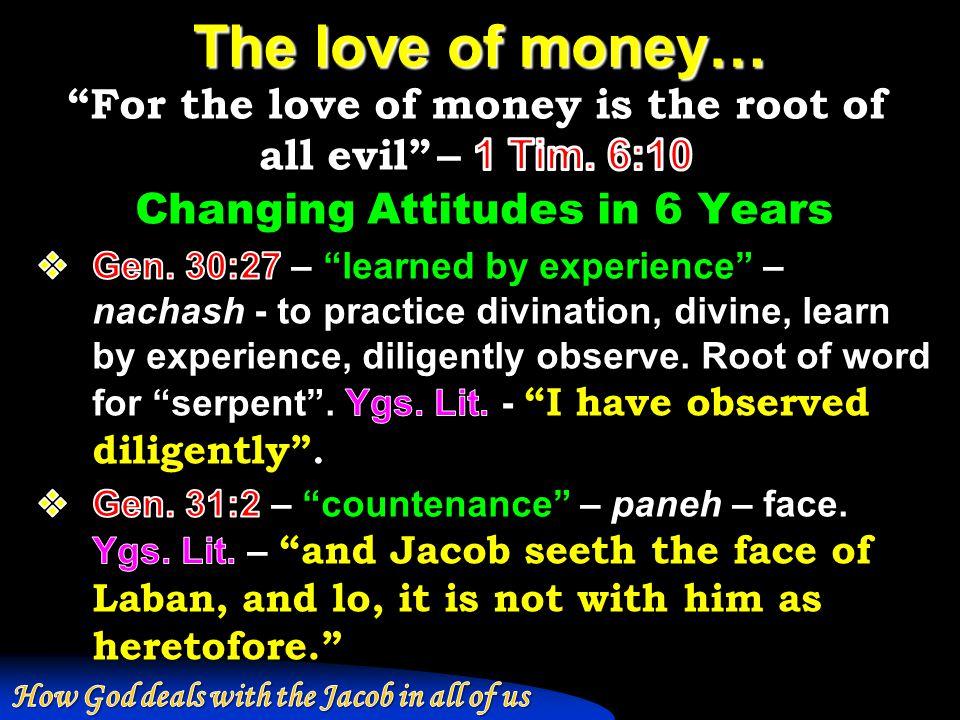 The love of money…