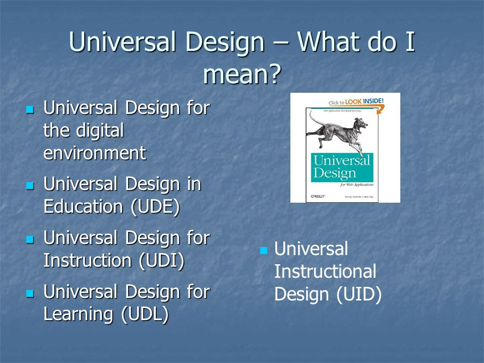 Universal Design – What do I mean.