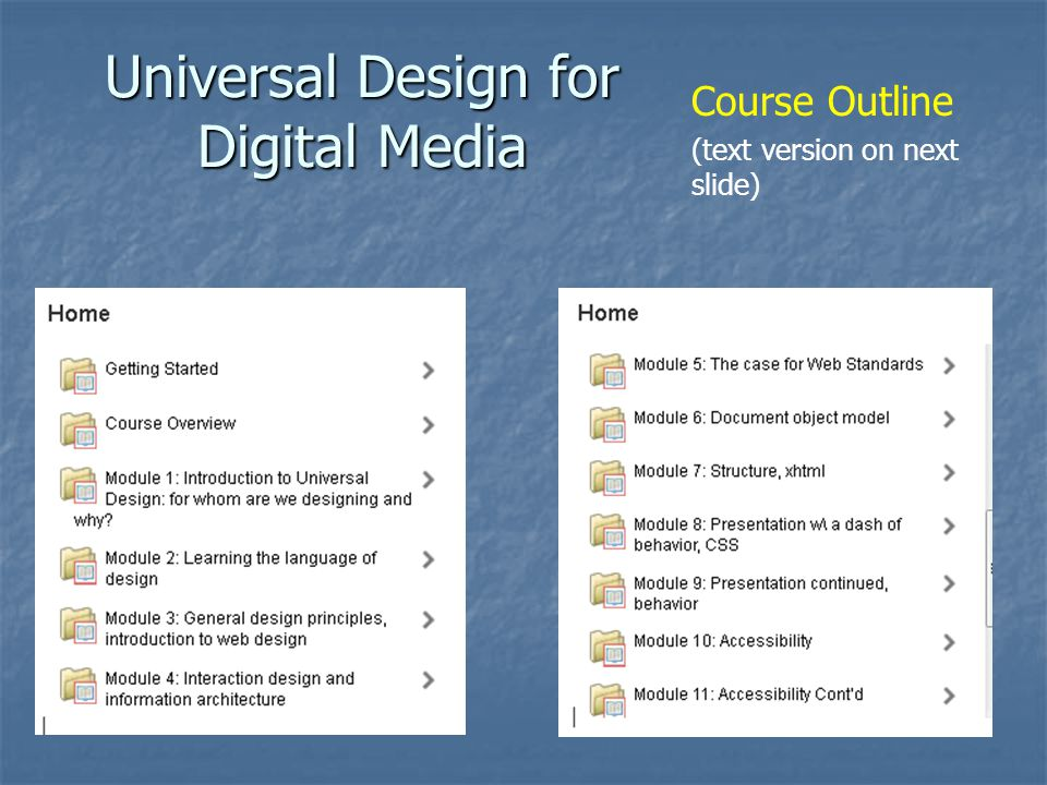 Universal Design for Digital Media Course Outline (text version on next slide)