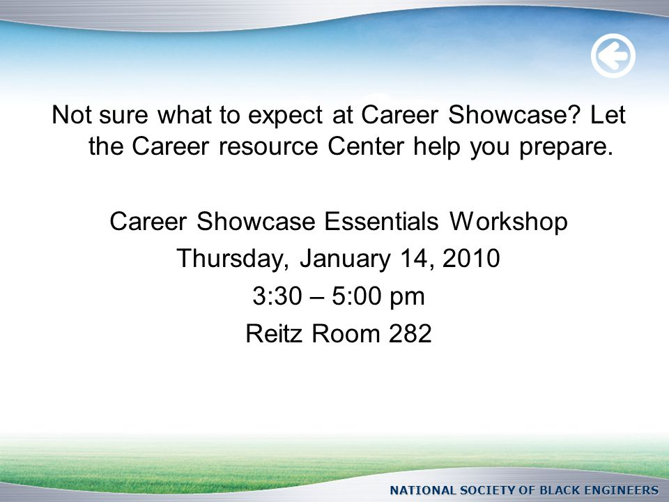 Not sure what to expect at Career Showcase? Let the Career resource Center help you prepare. Career Showcase Essentials Workshop Thursday, January 14,