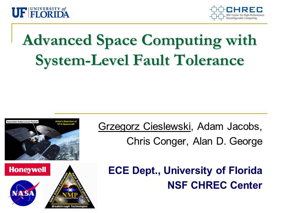 2 Outline Overview NASA Dependable Multiprocessor Reconfigurable Fault Tolerance (RFT) Space Applications Novel Computing Platforms RapidIO Conclusions