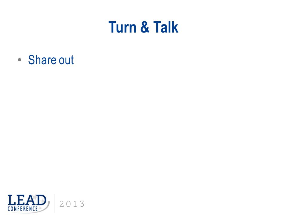 Turn & Talk Share out