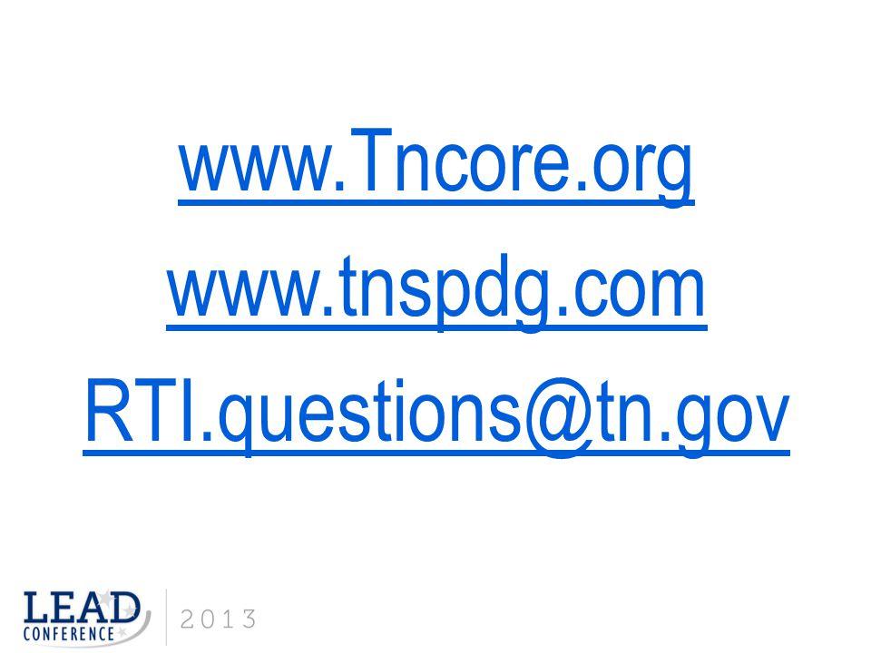 www.Tncore.org www.tnspdg.com RTI.questions@tn.gov