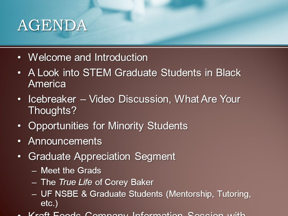 Welcome and IntroductionWelcome and Introduction A Look into STEM Graduate Students in Black AmericaA Look into STEM Graduate Students in Black America Icebreaker – Video Discussion, What Are Your Thoughts Icebreaker – Video Discussion, What Are Your Thoughts.