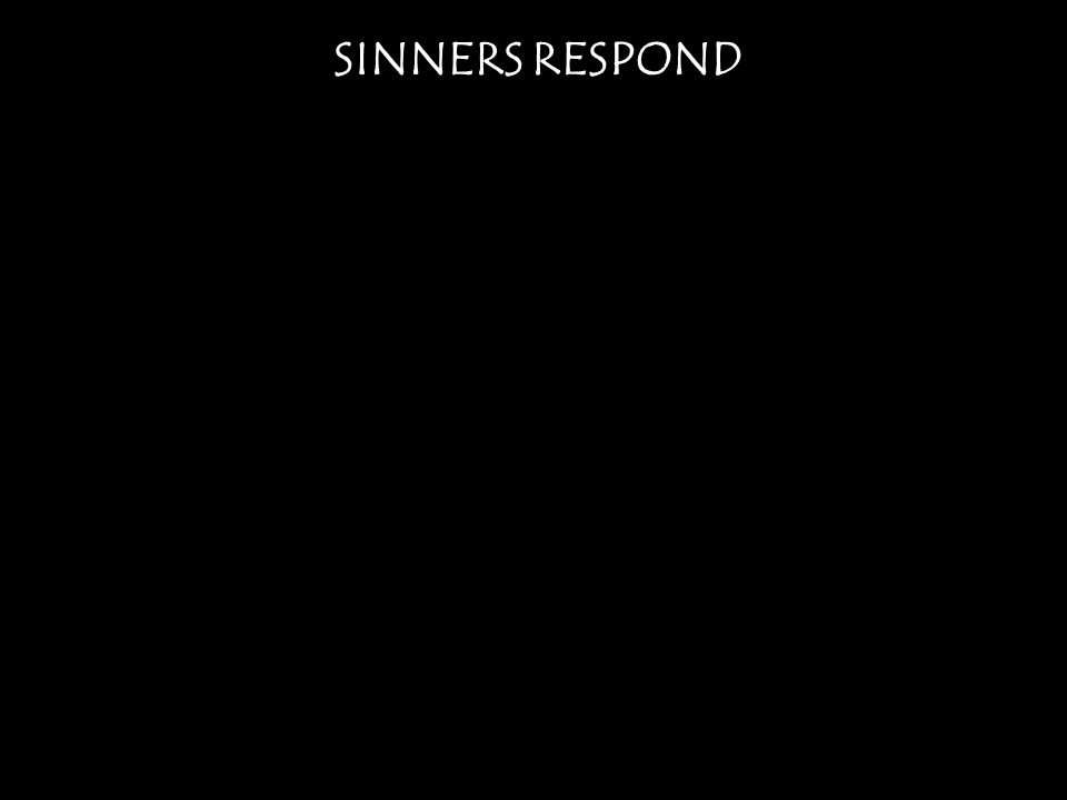 SINNERS RESPOND