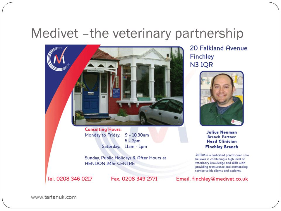 Medivet –the veterinary partnership www.tartanuk.com