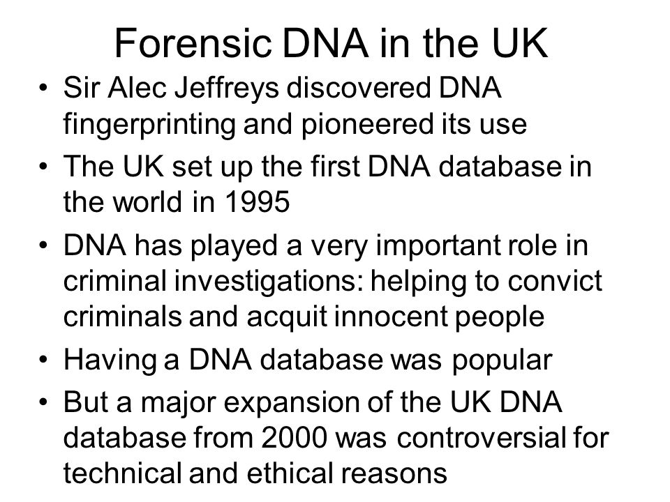 Conclusions Use of DNA can help solve crimes, but putting more people on a database may not help to solve more crimes.
