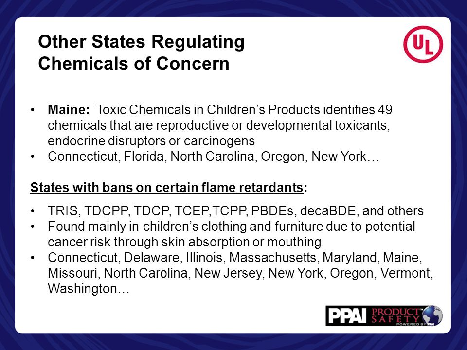 Maine: Toxic Chemicals in Children's Products identifies 49 chemicals that are reproductive or developmental toxicants, endocrine disruptors or carcin