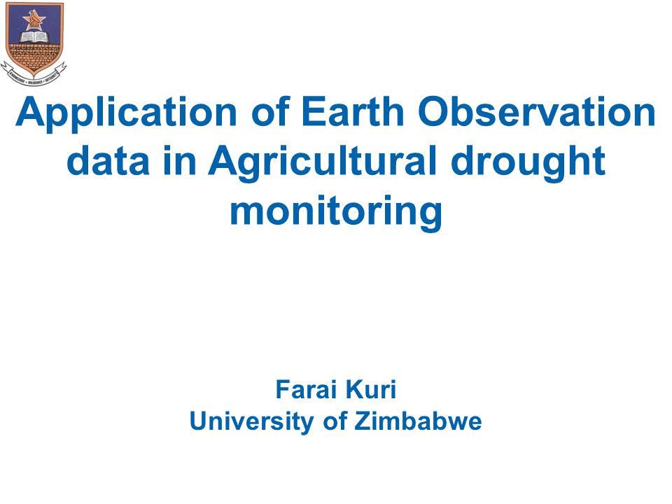 Introduction  Drought traditionally measured using rainfall data  Rainfall indices an indirect measure of drought  Remote sensing drought indices are plant based  EO is therefore a direct measure of plant performance