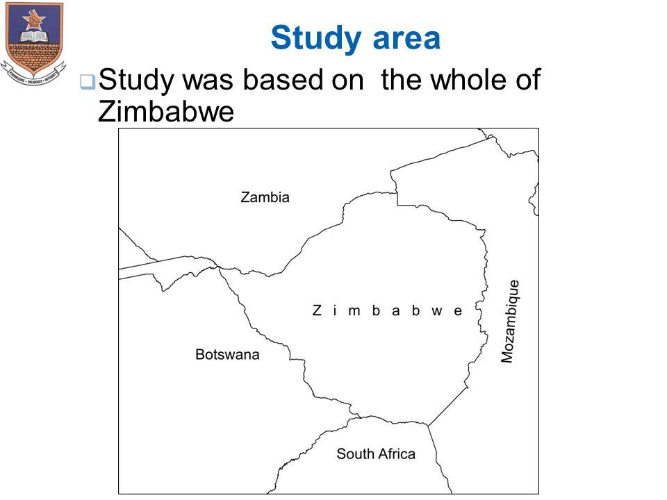 Study area  Study was based on the whole of Zimbabwe