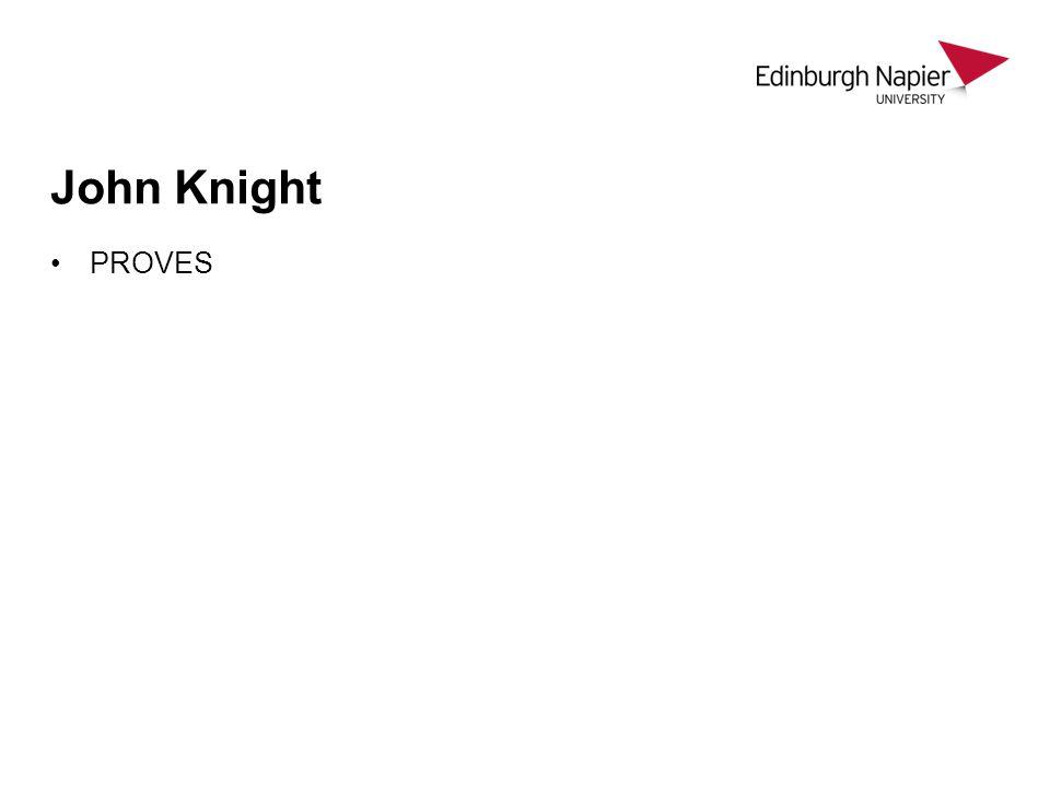 John Knight PROVES