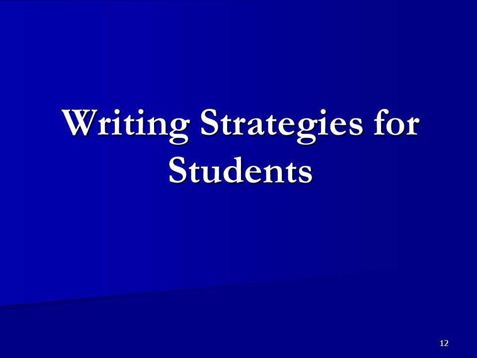 12 Writing Strategies for Students