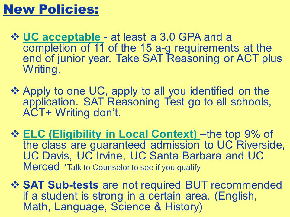 A-G Subject Omission: If you are unable to complete the a-g requirements with a C or better (C's are not repeatable)  Take AP/IB Test in subject area  Take SAT Subject Test in the content area  Validation for Math and Language classes only  For example: Take Spanish II—do well, then you do not have to take Spanish I.