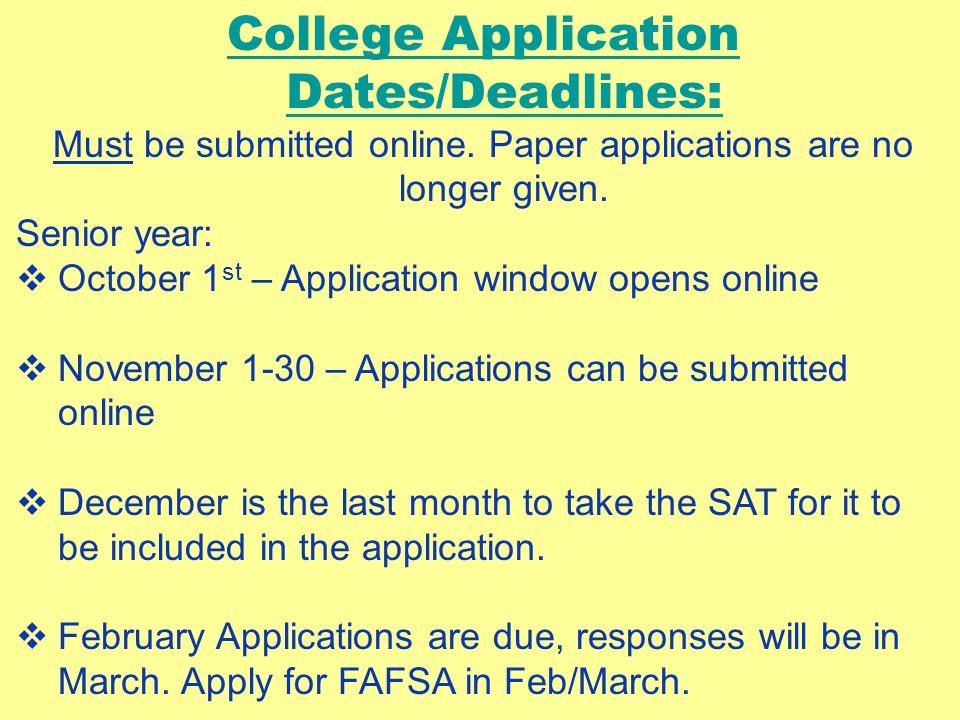 College Application Dates/Deadlines: Must be submitted online.