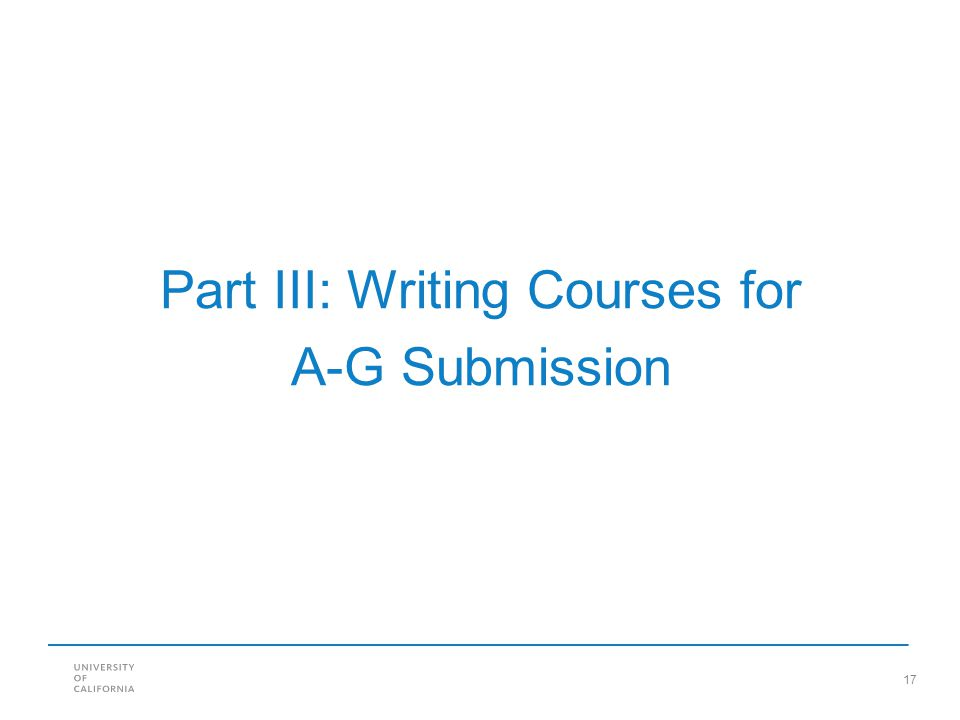 17 Part III: Writing Courses for A-G Submission