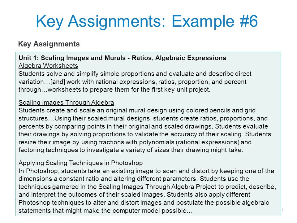 54 Key Assignments: Example #6 Unit 1: Scaling Images and Murals - Ratios, Algebraic Expressions Algebra Worksheets Students solve and simplify simple