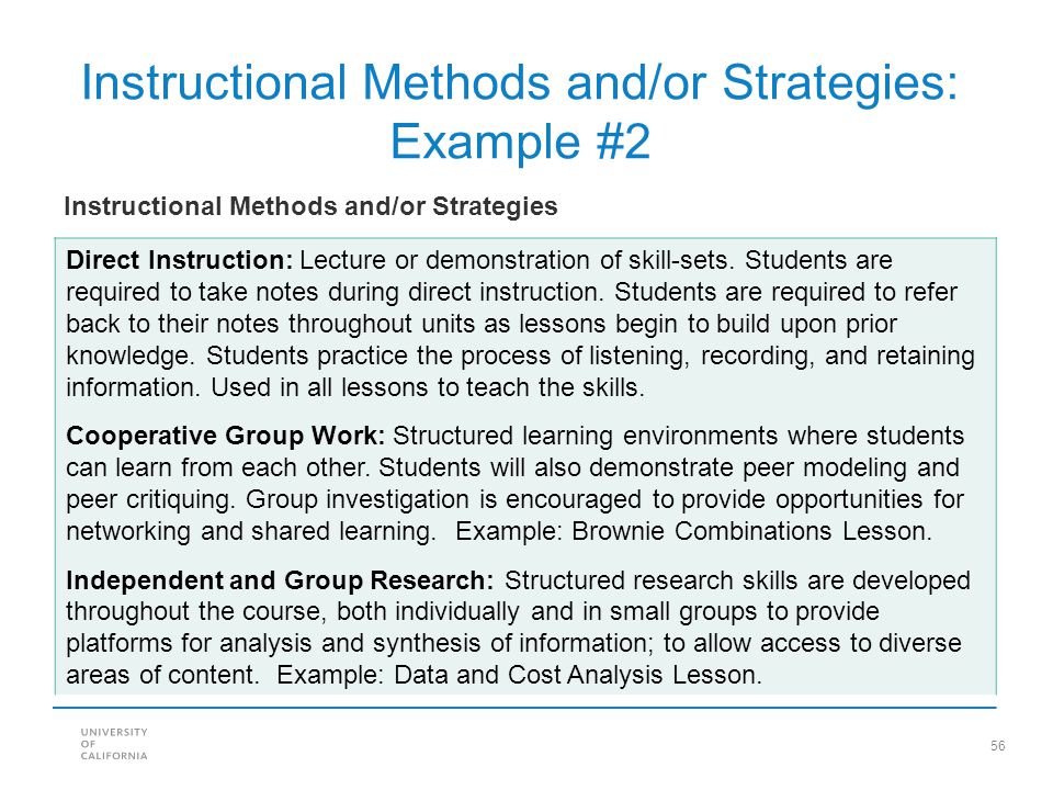 56 Direct Instruction: Lecture or demonstration of skill-sets. Students are required to take notes during direct instruction. Students are required to