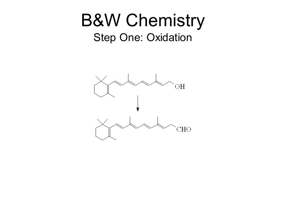 B&W Chemistry Step One: Oxidation