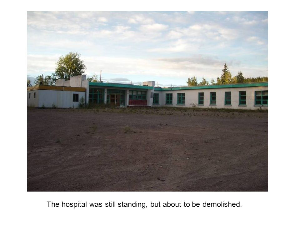 The hospital was still standing, but about to be demolished.