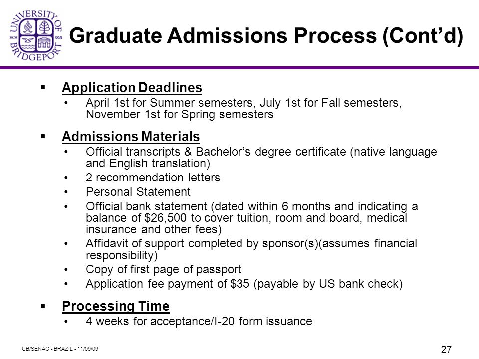 Graduate Admissions Process – Steps for first time Graduate Students 1.Student submits an application and supporting documents.