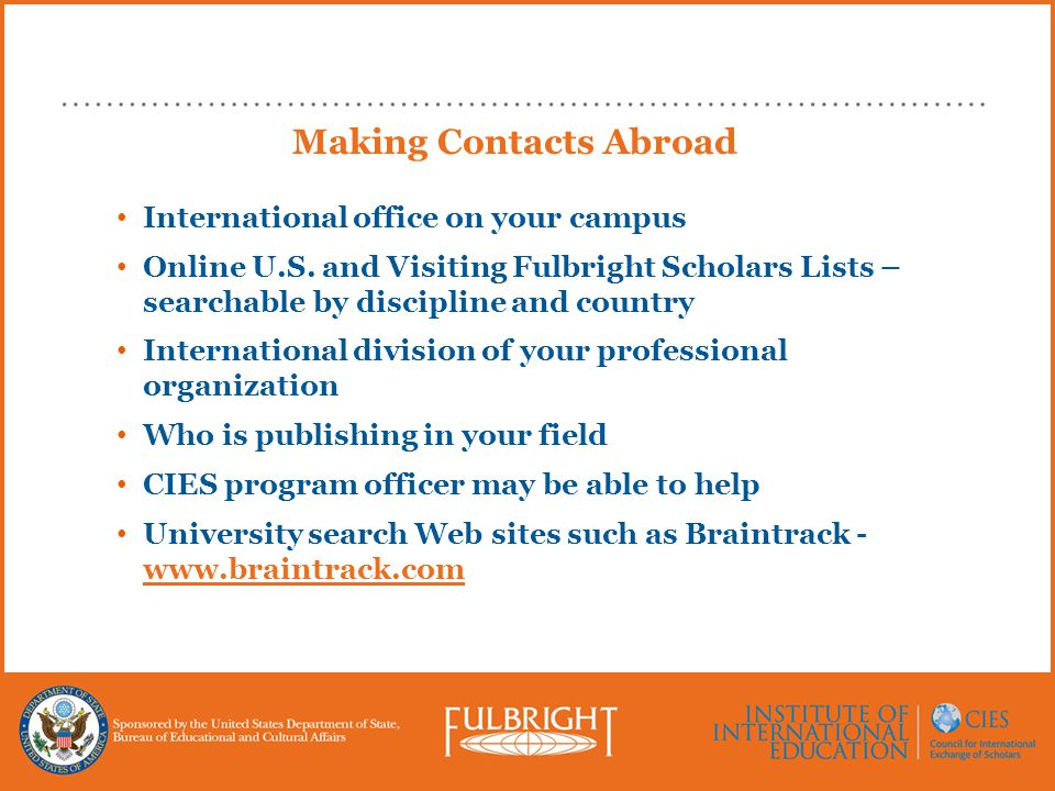 Making Contacts Abroad International office on your campus Online U.S.