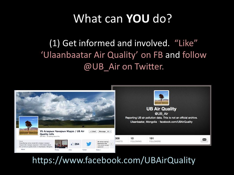What can YOU do. https://www.facebook.com/UBAirQuality (1) Get informed and involved.