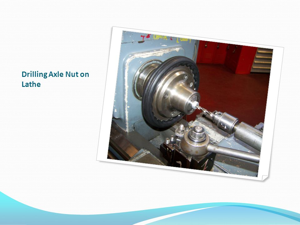 Drilling Axle Nut on Lathe