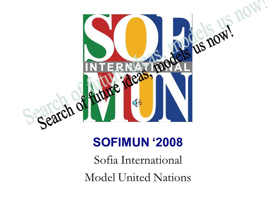 SOFIMUN '2008 Sofia International Model United Nations
