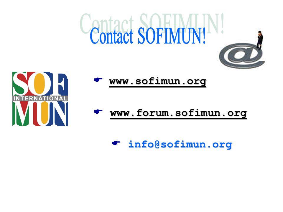  w ww www.sofimun.org  w ww www.forum.sofimun.org  info@sofimun.org
