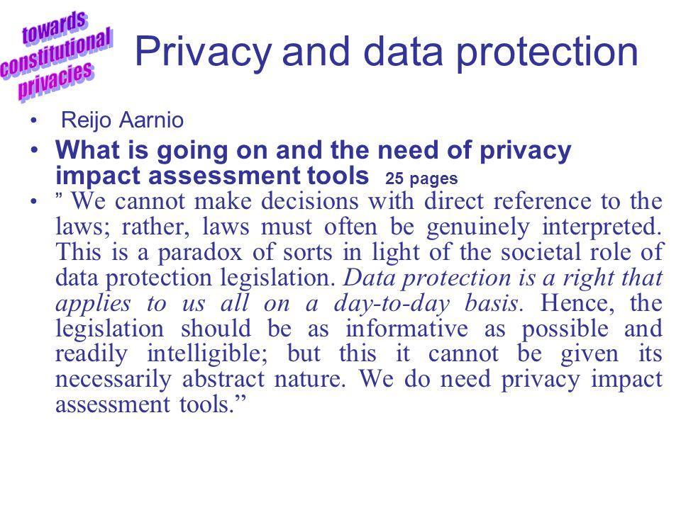 Privacy and data protection Rimantas Petrauskas – Darius Stitilis Privacy issues of electronic communications The main purpose of the article is to an