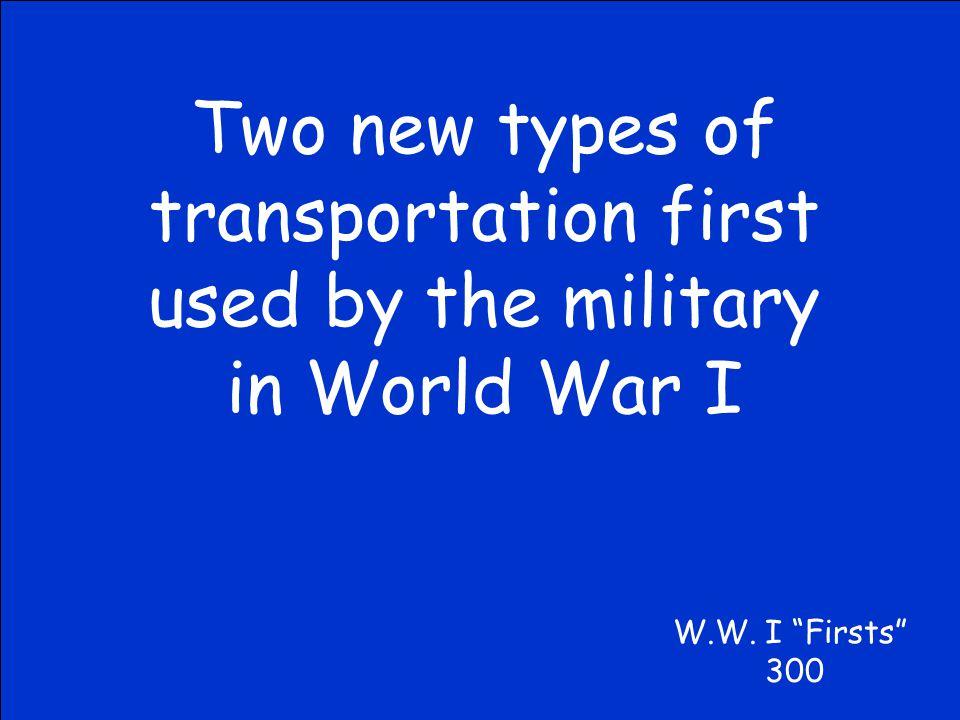 What were U- Boats? W.W. I Firsts 200