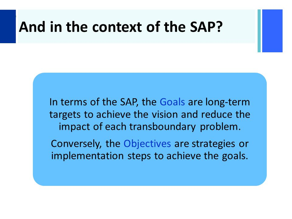 + And in the context of the SAP.