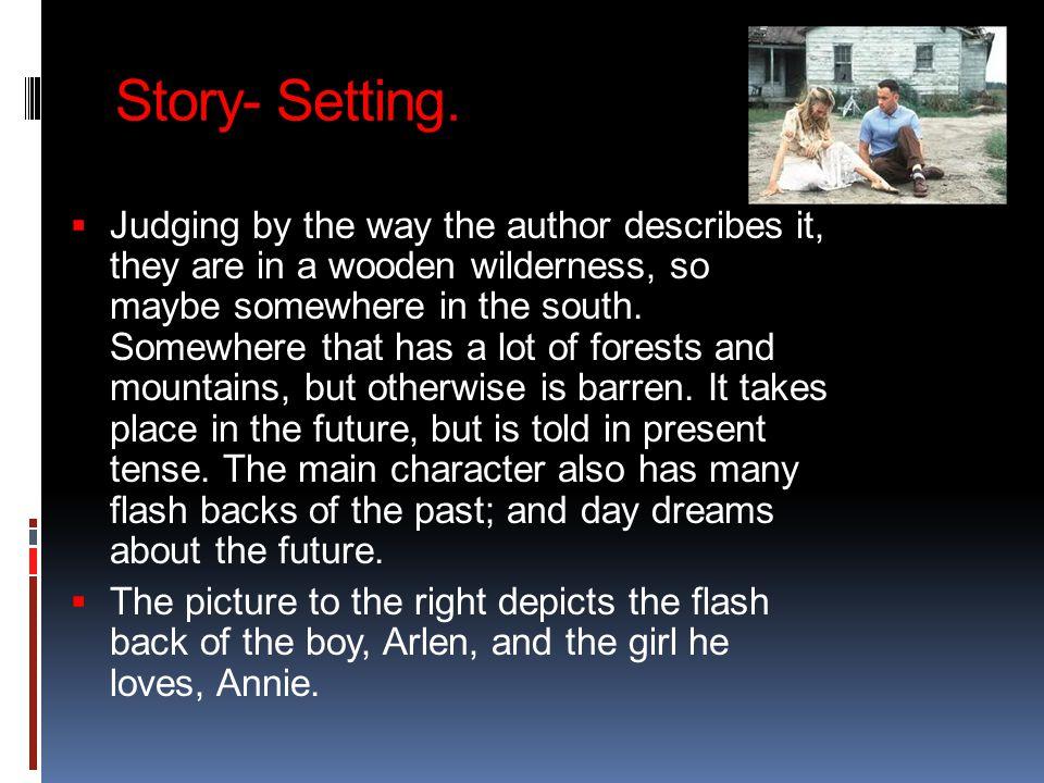 Story- Setting.