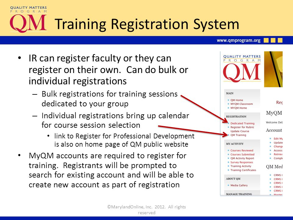 Training Registration System IR can register faculty or they can register on their own.
