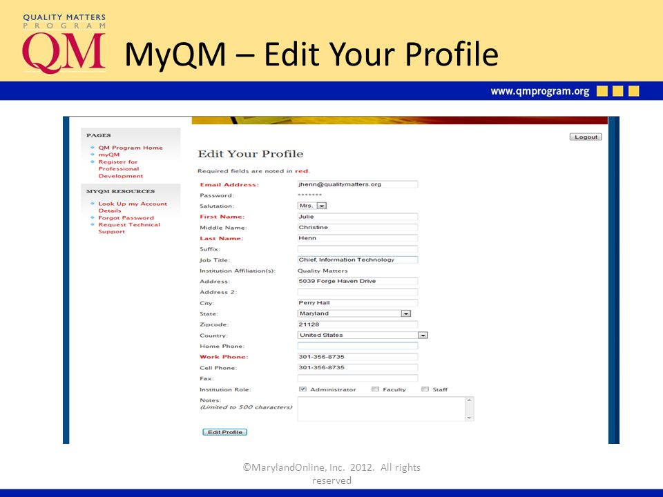 MyQM – Edit Your Profile ©MarylandOnline, Inc. 2012. All rights reserved