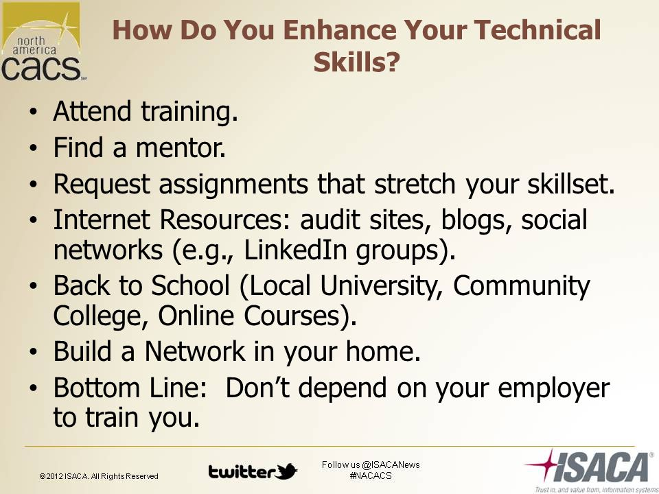 How Do You Enhance Your Technical Skills. Attend training.