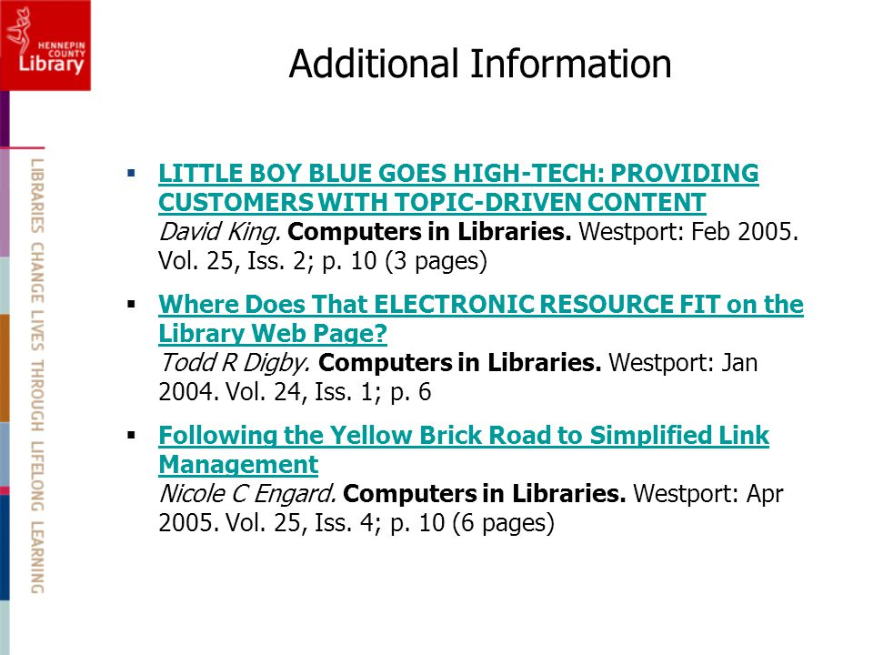 Additional Information  LITTLE BOY BLUE GOES HIGH-TECH: PROVIDING CUSTOMERS WITH TOPIC-DRIVEN CONTENT David King.