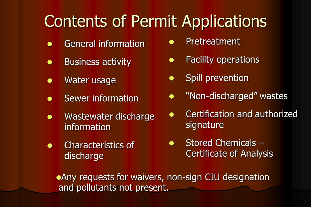 Contents of Permit Applications l General information l Business activity l Water usage l Sewer information l Wastewater discharge information l Chara