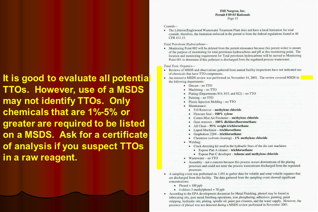 It is good to evaluate all potential TTOs. However, use of a MSDS may not identify TTOs. Only chemicals that are 1%-5% or greater are required to be l