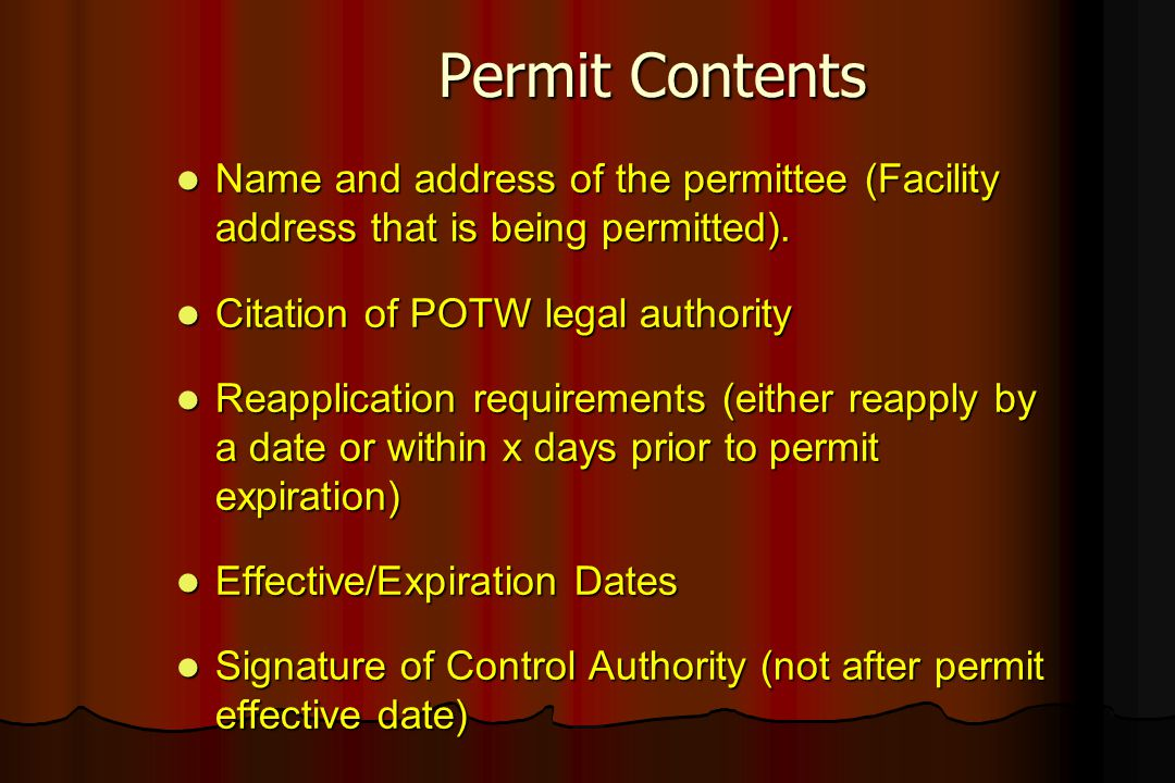 Permit Contents Name and address of the permittee (Facility address that is being permitted). Name and address of the permittee (Facility address that