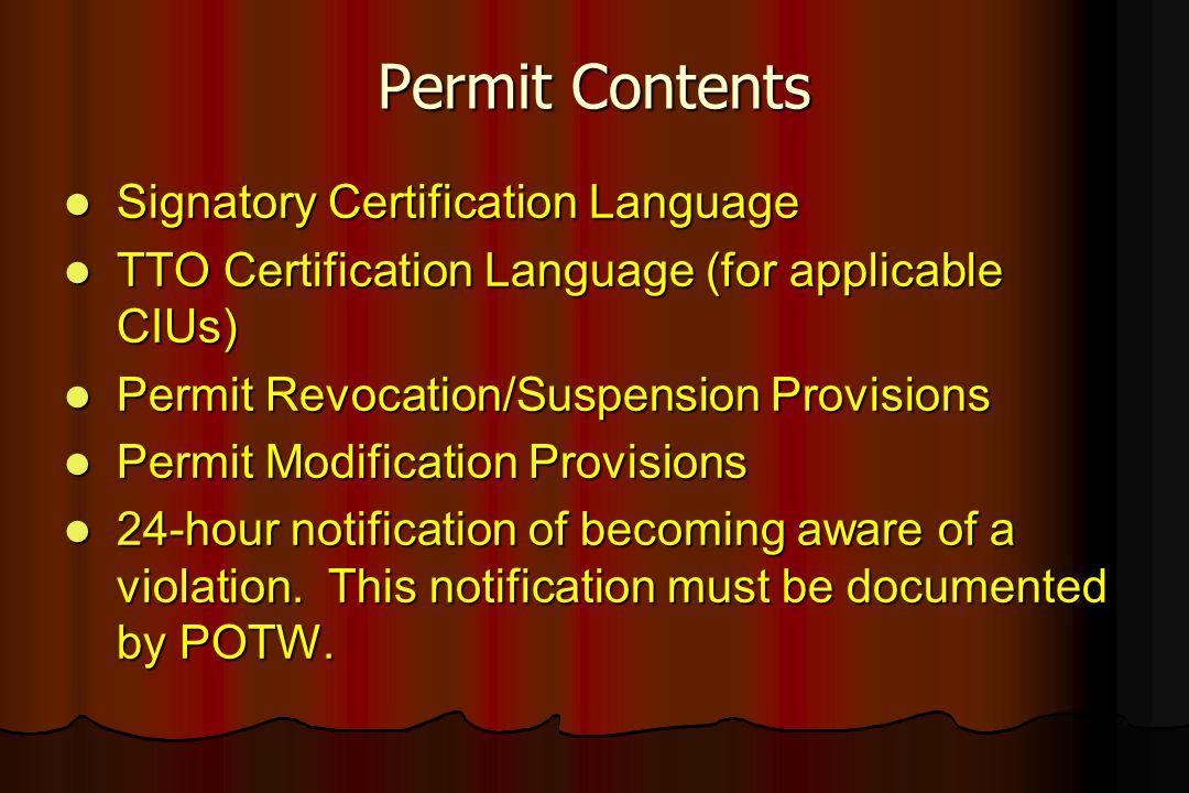 Permit Contents Signatory Certification Language Signatory Certification Language TTO Certification Language (for applicable CIUs) TTO Certification L