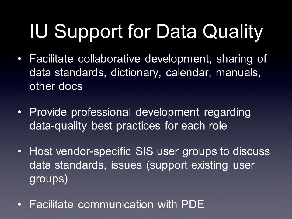 From the National Forum on Education Statistics Building a Culture of Quality Data http://nces.ed.gov/pubsearch/pubsinfo.asp?pubid=2005801 Curriculum for Improving Education Data http://nces.ed.gov/pubsearch/pubsinfo.asp?pubid=2007808 Resources on Data Quality & Governance