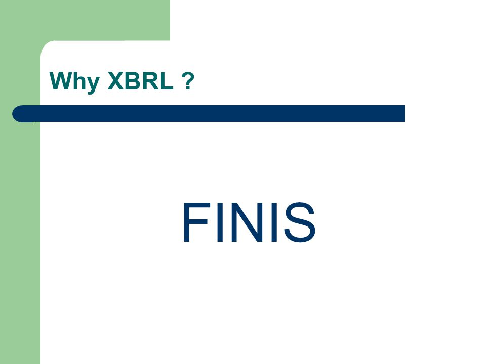 Why XBRL FINIS