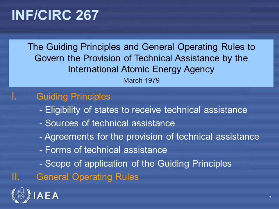 IAEA INF/CIRC 267 I. Guiding Principles - Eligibility of states to receive technical assistance - Sources of technical assistance - Agreements for the
