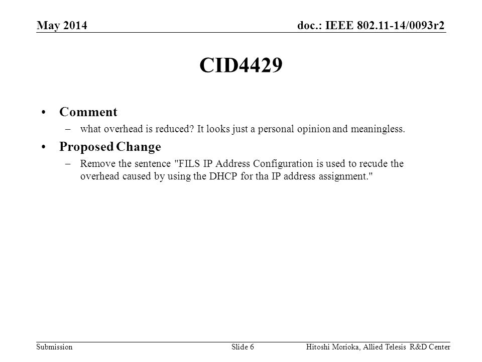 doc.: IEEE 802.11-14/0093r2 Submission CID4429 Comment –what overhead is reduced.