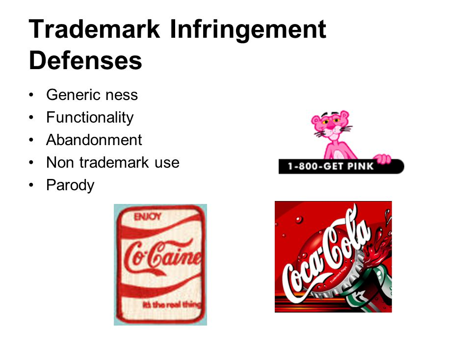 Trademark Infringement Defenses Generic ness Functionality Abandonment Non trademark use Parody