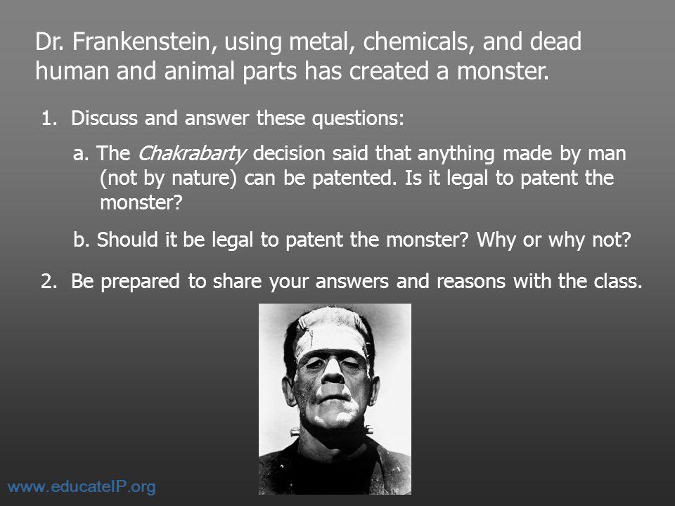 Dr. Frankenstein's Invention Imagine that Dr.