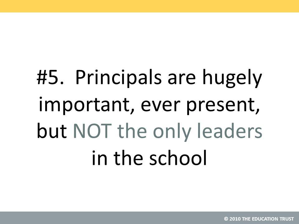 © 2010 THE EDUCATION TRUST #5.